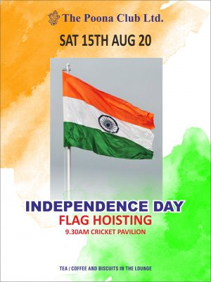 INDEPENDENCE DAY – SATURDAY 15TH AUGUST 2020